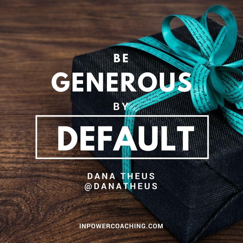 INSIGHT: Generous by Default