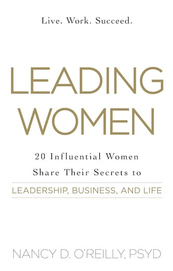 LeadingWomen_20-Influential-Women-Share-Their-Secrets-To-Leadership-Business-and-Life