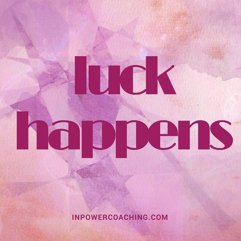 Change Leadership: Maximizing your ROL (Return on Luck)