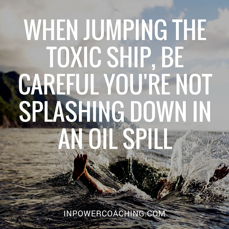 Ready to Jump The Toxic Ship? 3 Tips An Aspiring Entrepreneur Needs to Know