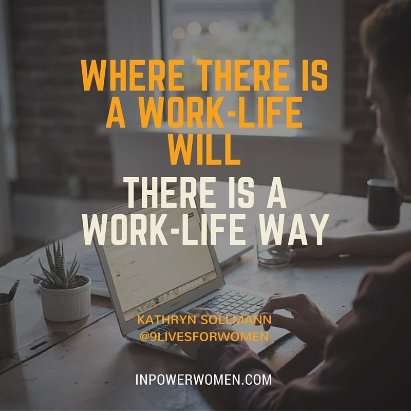 Work child care where theres a will theres a way do you do what it takes of course you do heres some insight from kathryn sollmann into how one mom makes it work and some good questions to ask yourself solutioingenieria Images
