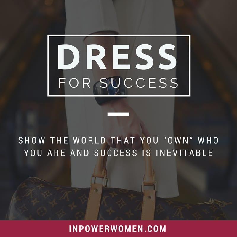 Dress For Success vs. Inner Power