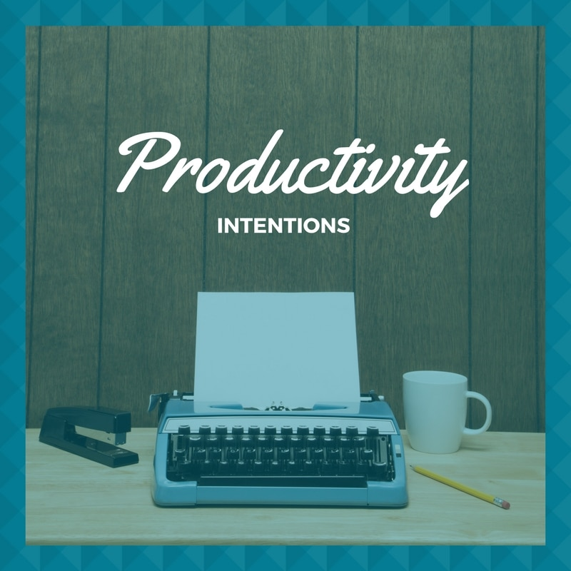 Daily Intentions<br/><i> More Productivity Less Stress</i>