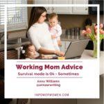 working mom advice