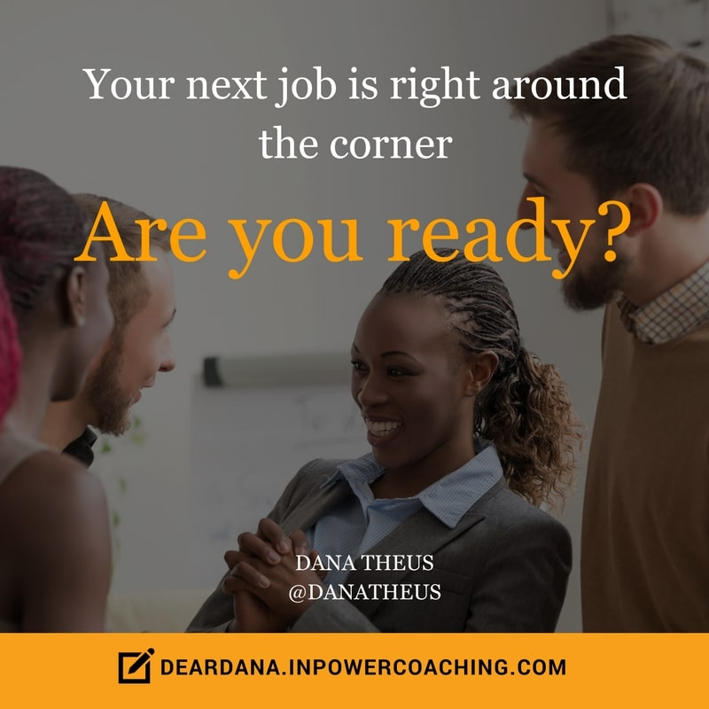 Dear Dana Job Seeker Advice: When is the best time for a job search?