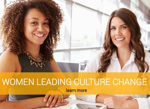 Women Leading Culture Change